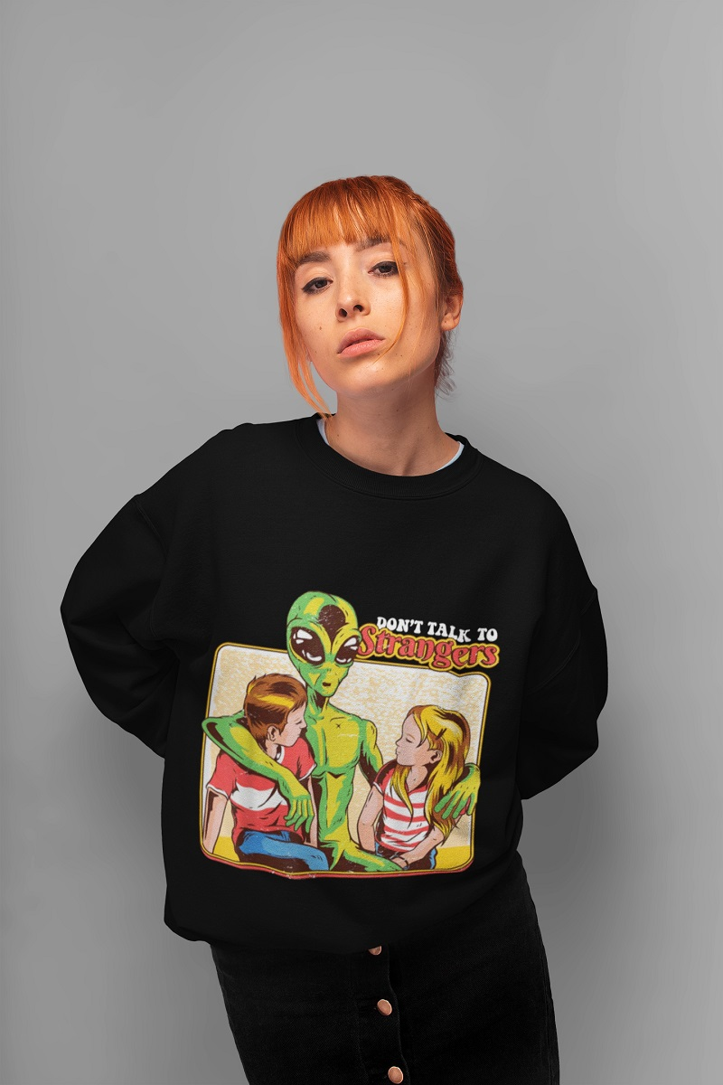 Alien don't talk to strangers unisex sweater