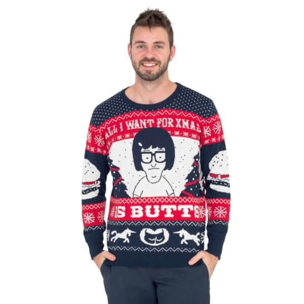 All I want for xmas is butts tina from bob's burgers ugly christmas sweater - front