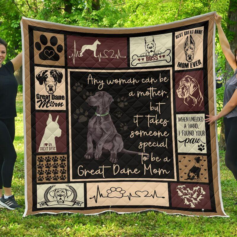 Any woman can be a mother but it takes someone special to be a great dane mom blanket - maria