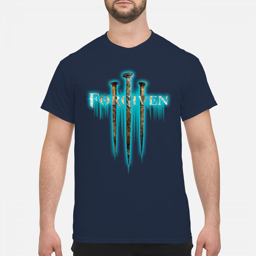 Forgiven Nail Christian men shirt