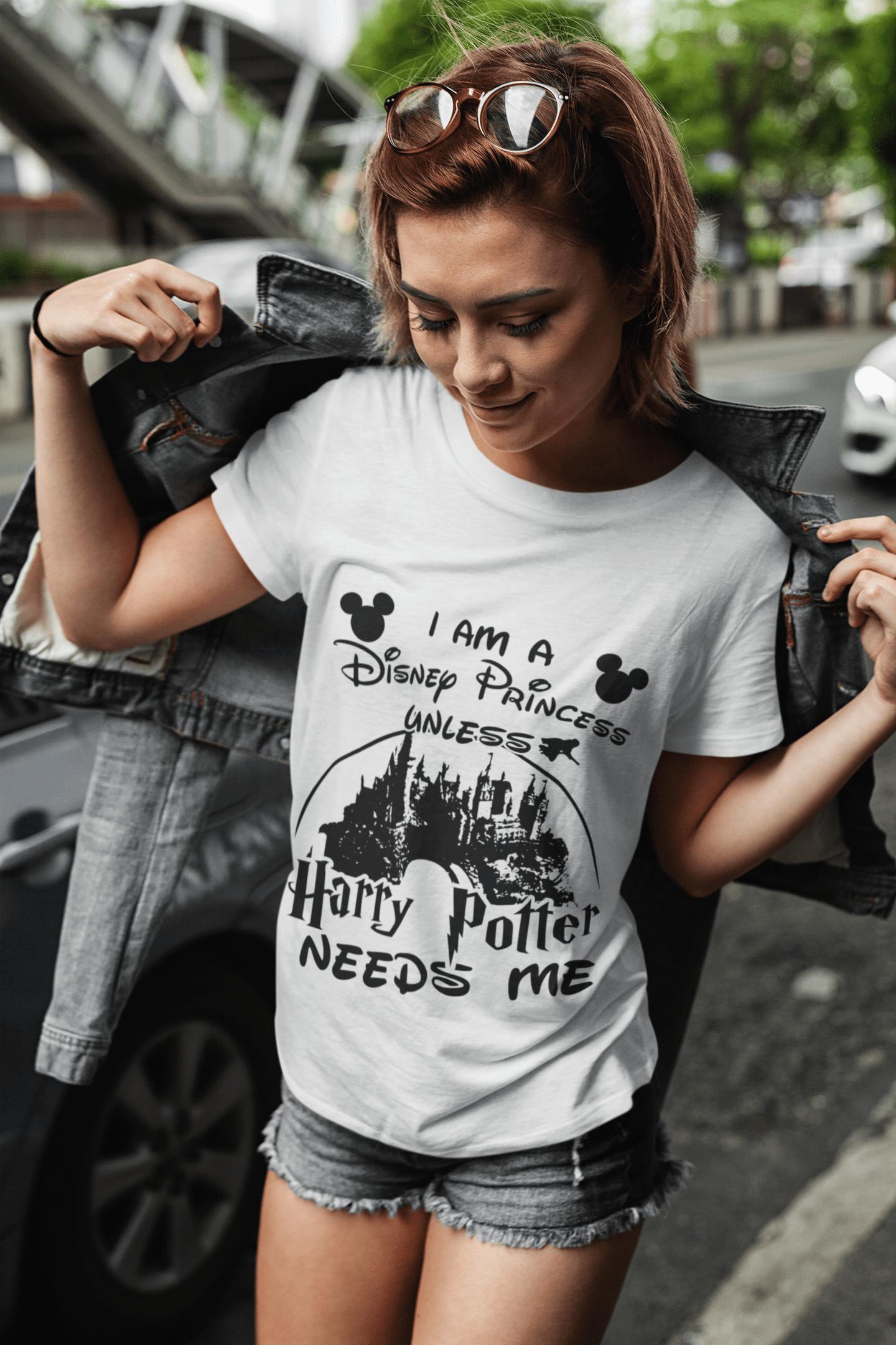 I am a disney princess unless Harry Potter needs me shirt - justa