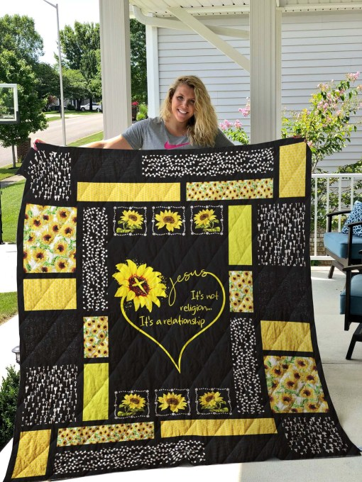 Jesus it's not religion it's a relationship sunflower quilt - maria