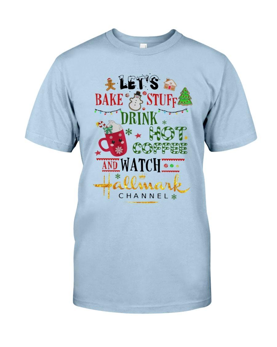 Let's Bake Stuff Drink Coffee Watch Hallmark men shirt