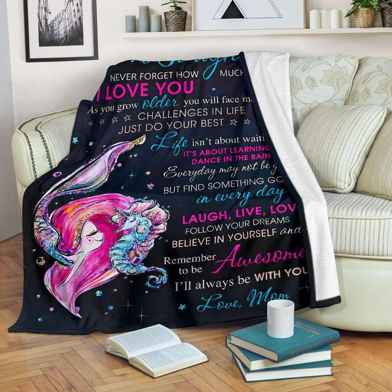 To my daughter never forget that I love you mermaid blanket - maria