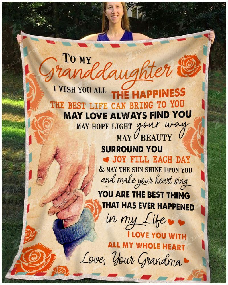 To my granddaughter I wish you all the happiness blanket - maria