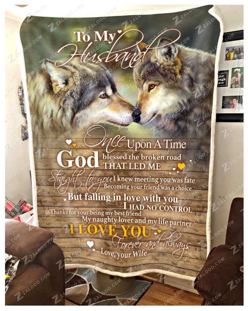 Wolf to my husband once upon a time god blessed the broken road blanket - maria