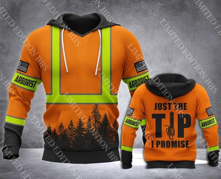 Arborist Just the tip I promise 3d hoodie- LIMITED EDITION BBS