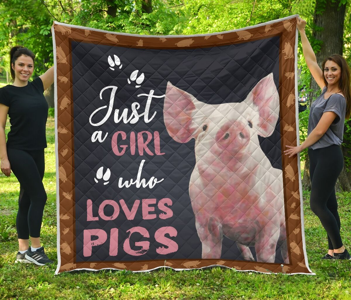 Just a girl who loves pig quilt- LIMITED EDITION BBS