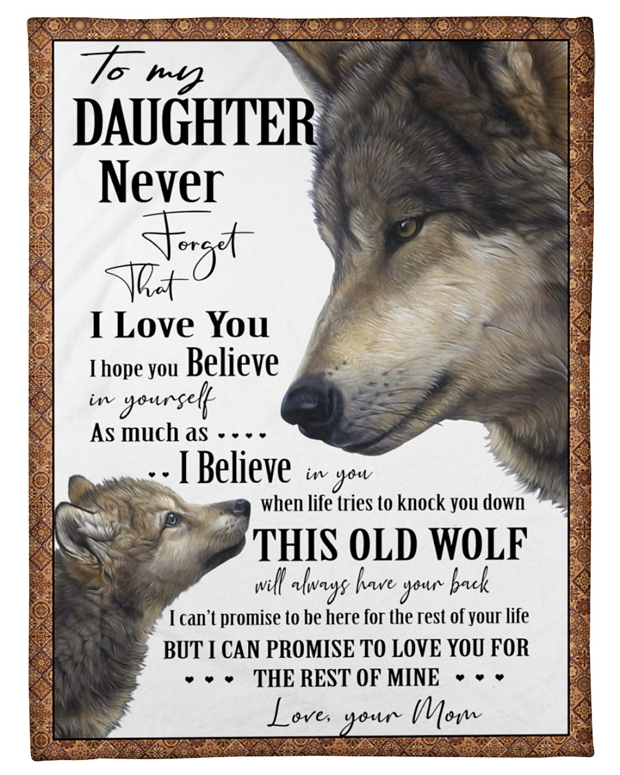 Wolf to my daughter never forget that i love you blanket - maria