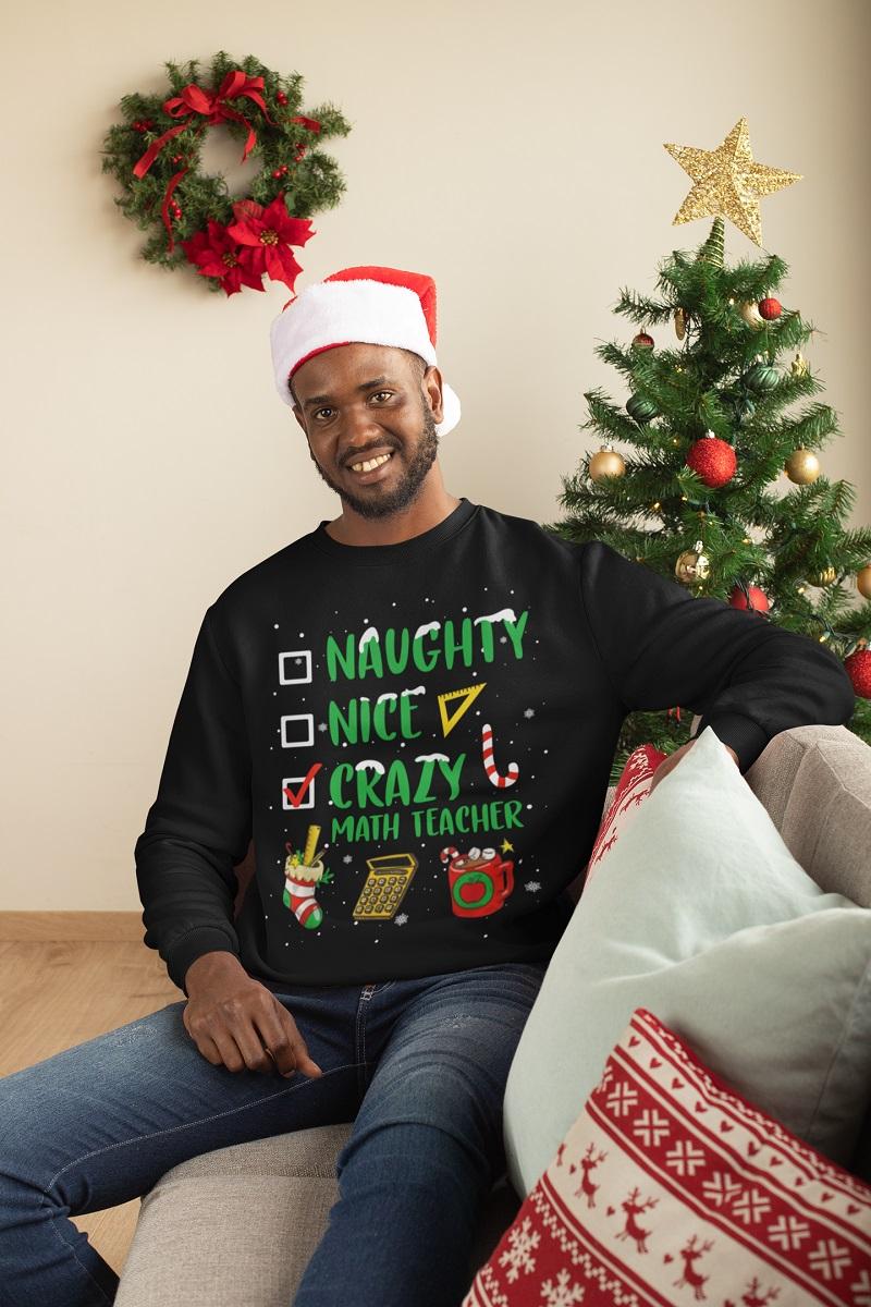 Naughty nice crazy math teacher Christmas shirt, hoodie, tank top - pdn