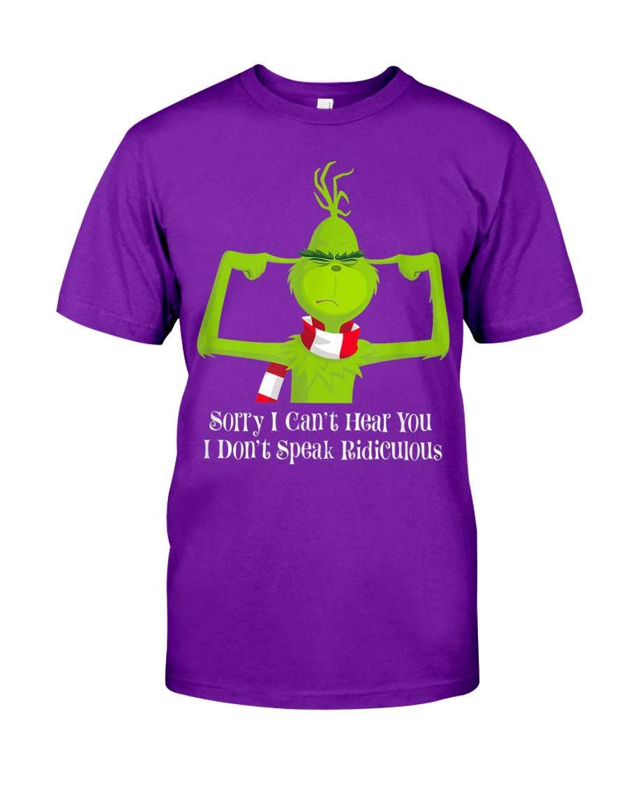 The Grinch- I Don't Speak Ridiculous shirt, hoodie, tank top - tml