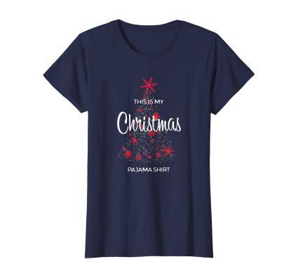 This Is My Christmas Pajama Shirt Funny Xmas women shirt