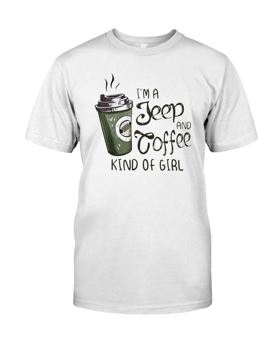 I'm a jeep and coffee kind of girl shirt, hoodie, tank top - tml