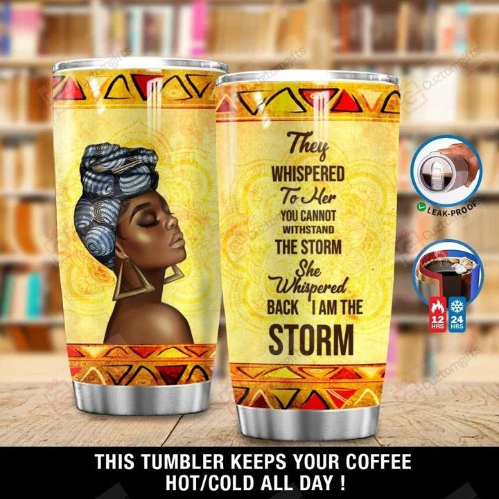 African Woman I Am The Storm Tumbler