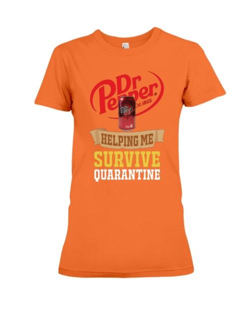 Dr Pepper helping me survive quarantine lady shirt