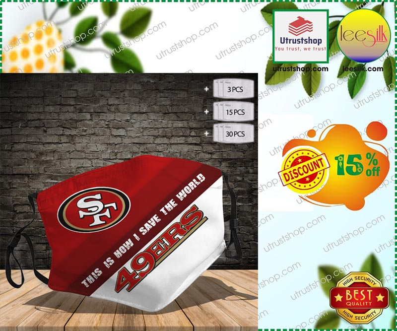 San Francisco 49ers This is how I save the World face mask - LIMITED EDITION