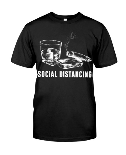 Social Distancing Cigars and Wine lady shirt