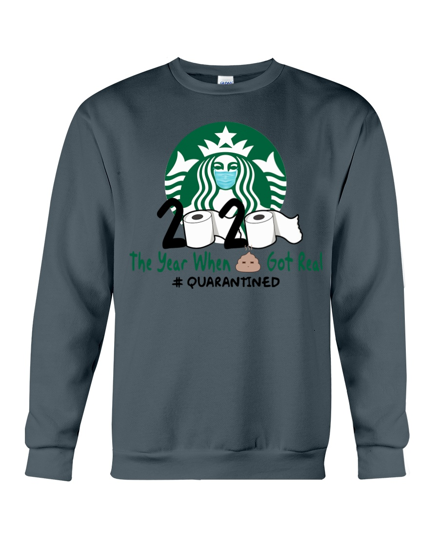 Starbuck 2020 The Year When Shit Got Real Quarantined hoodie
