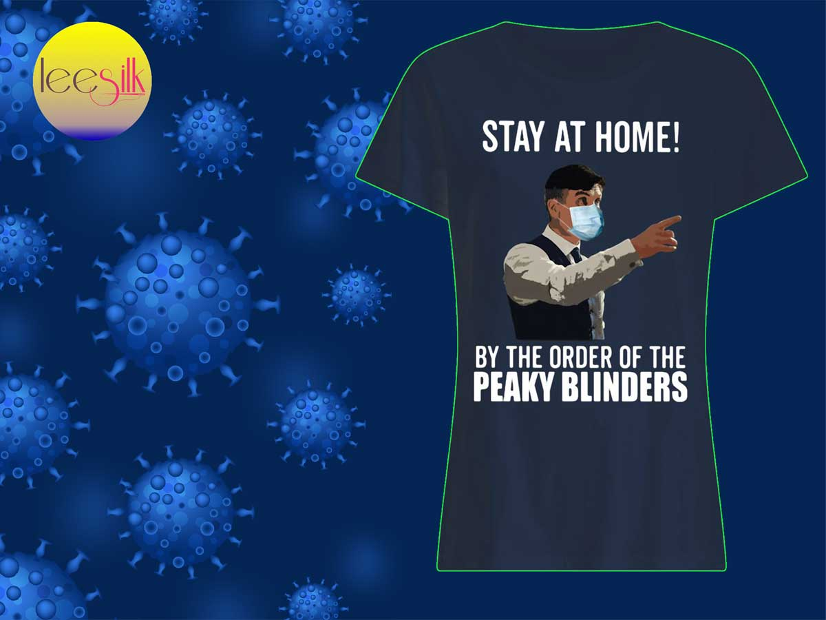 Stay-At-Home-By-The-Order-Of-The-Peaky-Blinders-woman-shirt