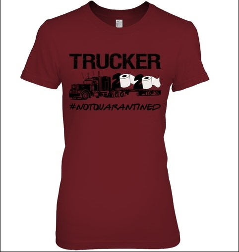 Trucker 2020 not quarantined lady shirt