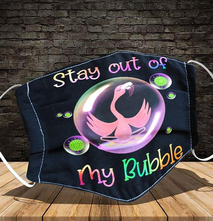 Flamingo Stay out of my bubble cloth mask