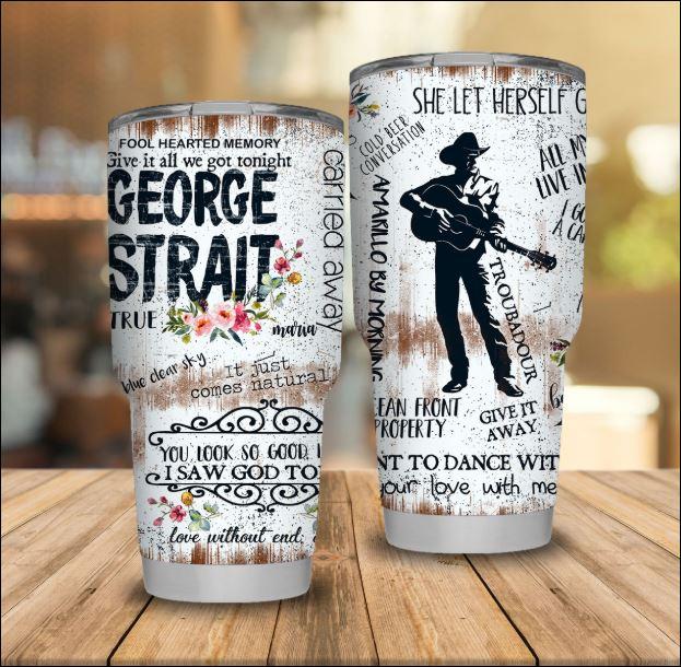 George Strait tumbler