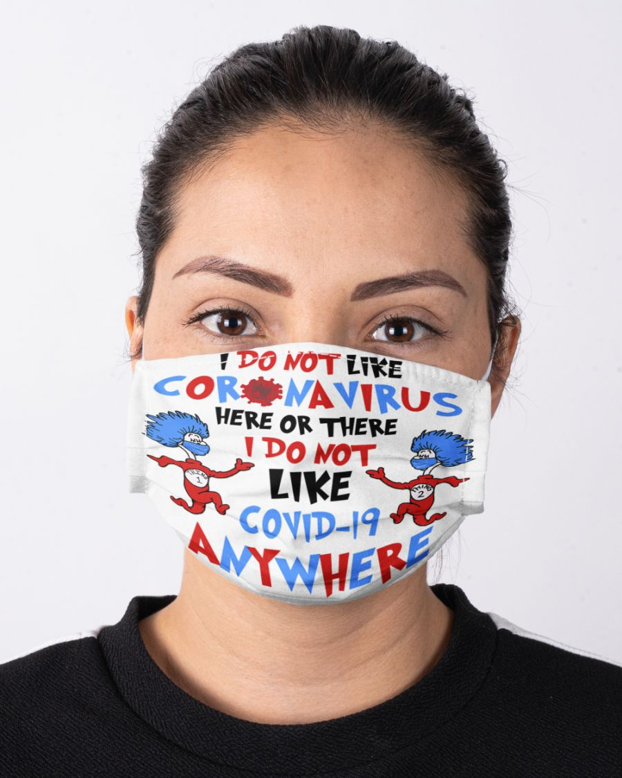 Dr seuss I do not like coronavirus here or there face mask