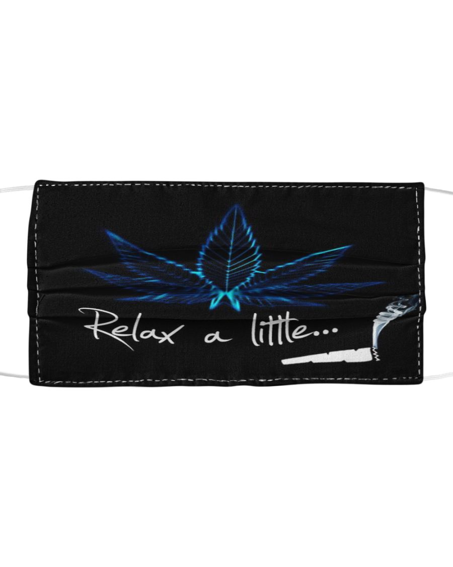 Relax a little weed cannabis face mask 1