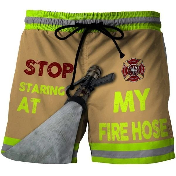 Stop staring at my fire hose shorts