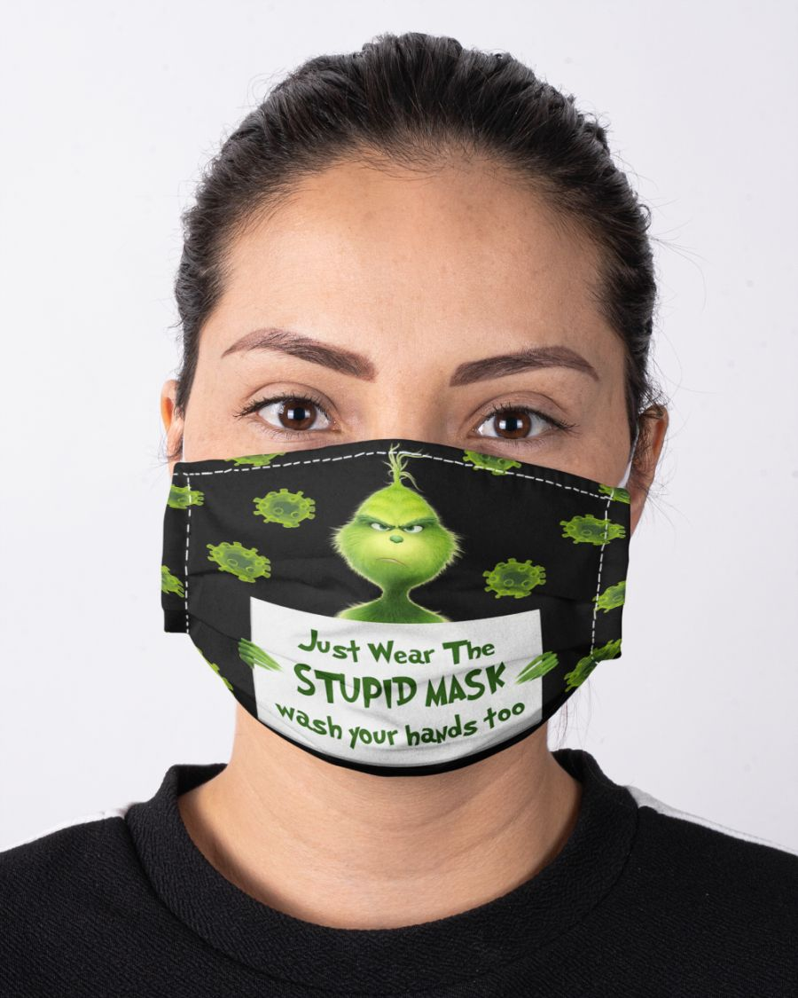 Face mask Grinch i just wear the stupid mask wash your hands too