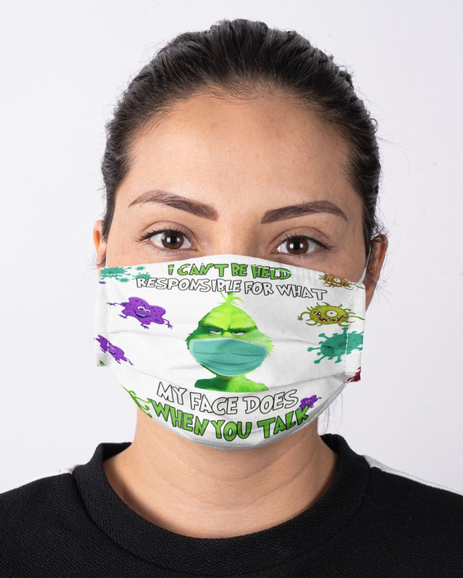 Grinch I can't be held responsible for what my face does when you talk coronavirus face mask