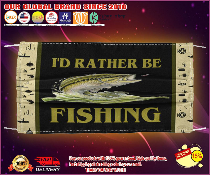 I'd rather be fishing face mask - LIMITED EDITION