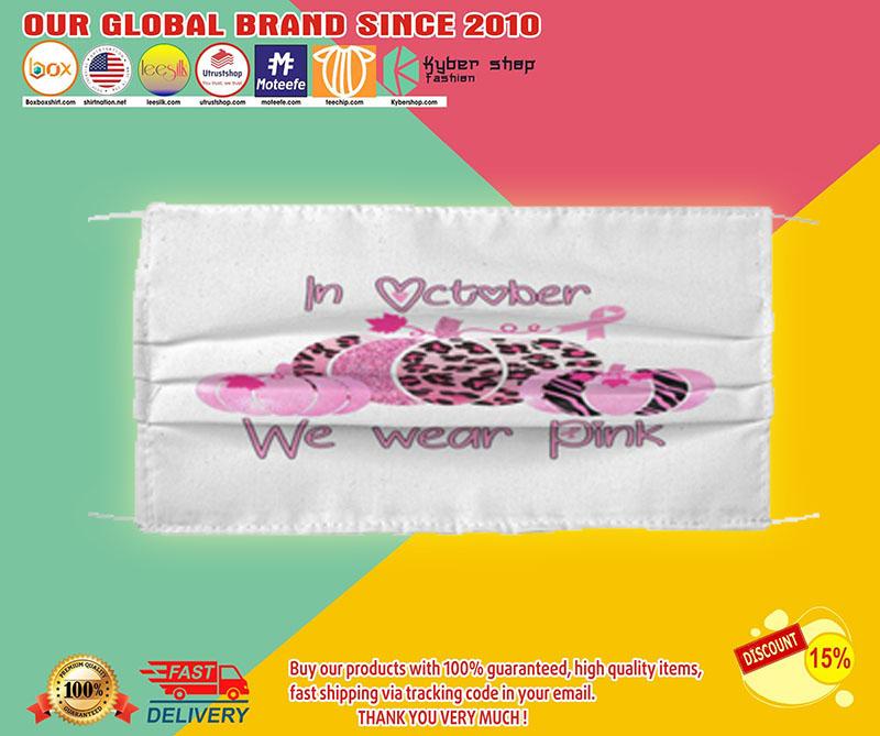 In October We Wear Pink face mask