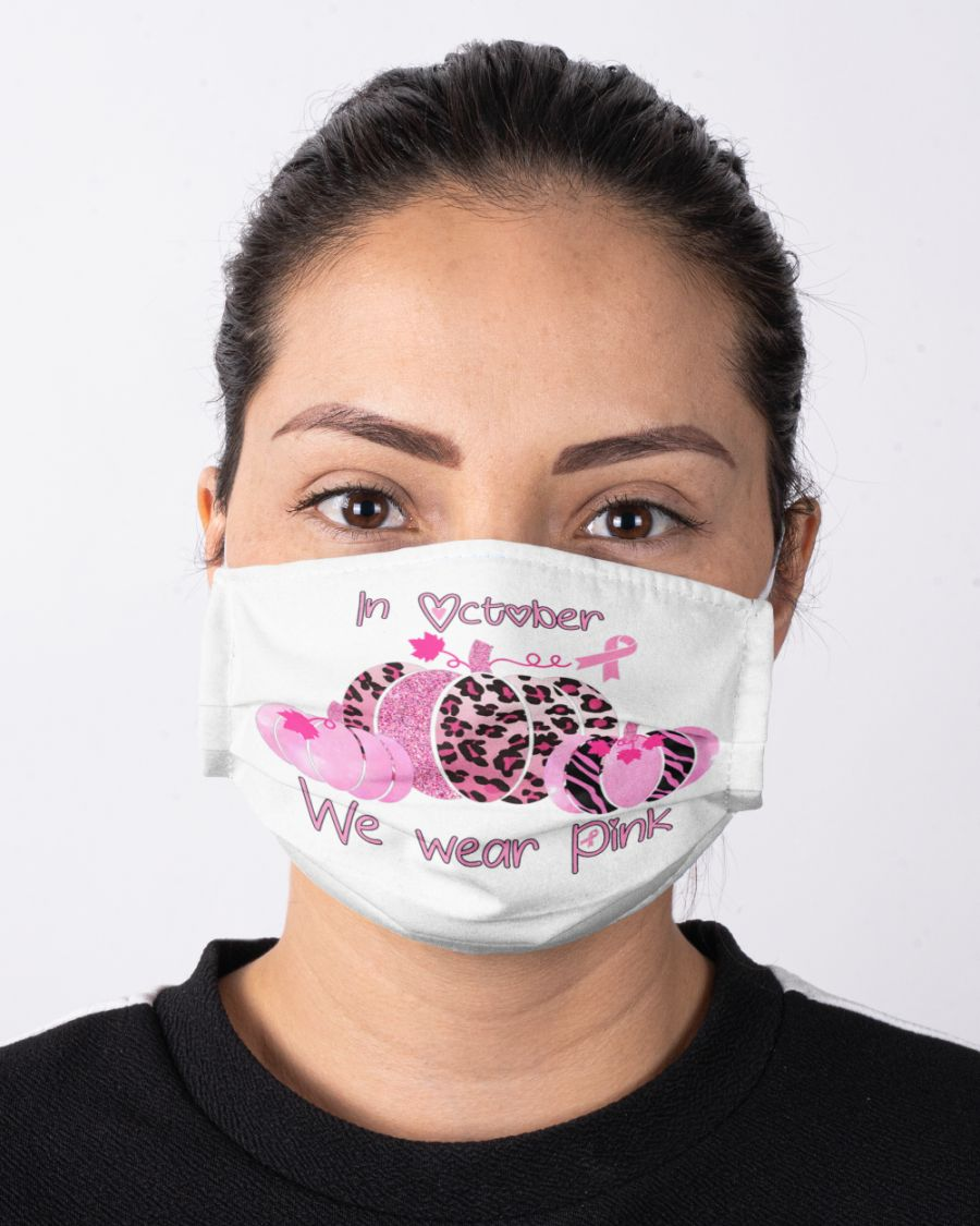 In october we wear pink face mask