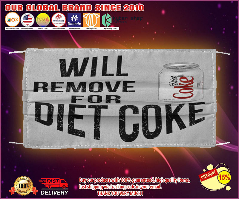 Will remove for diet coke face mask - LIMITED EDITION