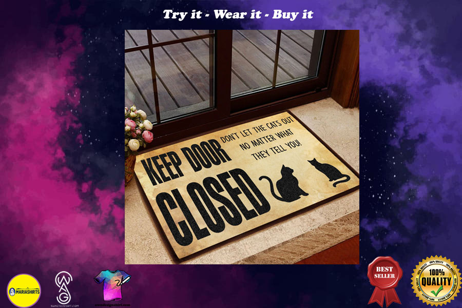 [special edition] keep door closed don't let the cats out doormat - maria