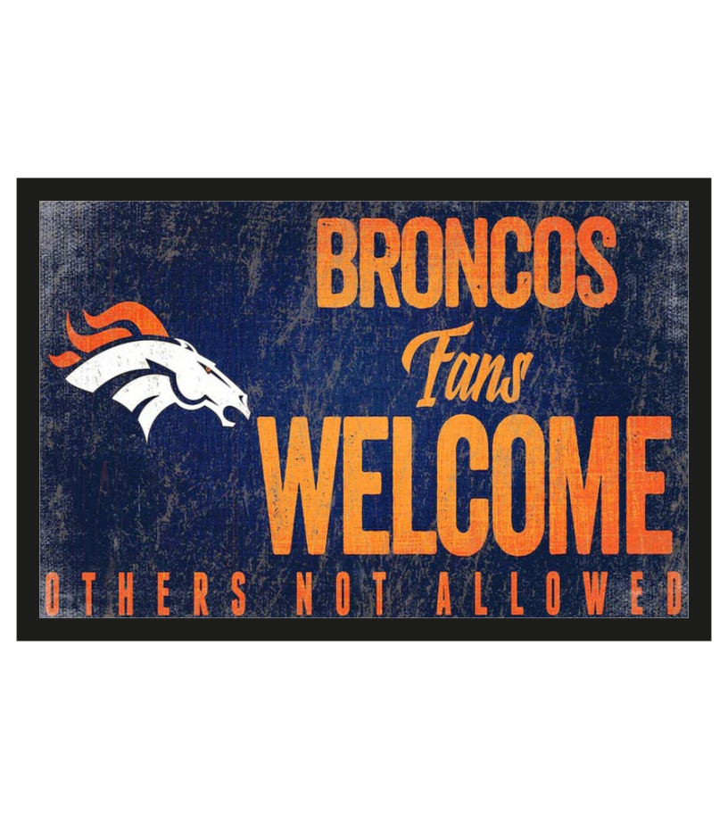 Broncos fans welcome others not allowed doormat 1
