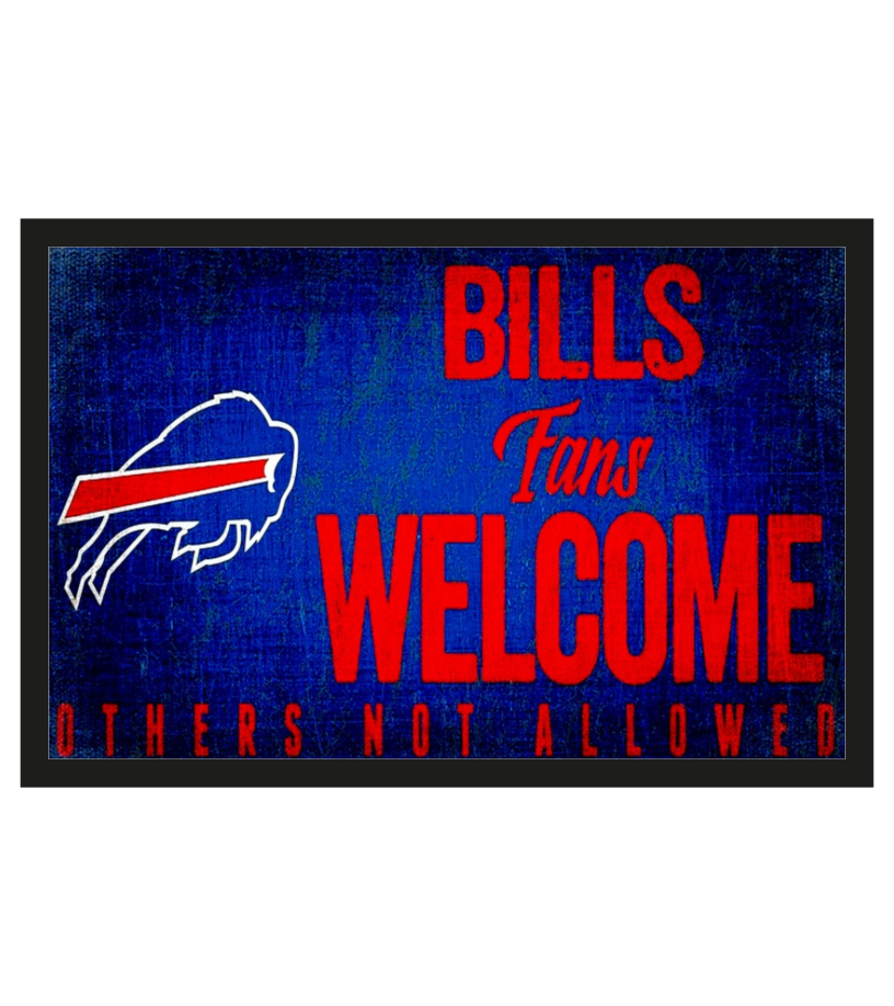 Buffalo bills fans wellcome others not allowed doormat