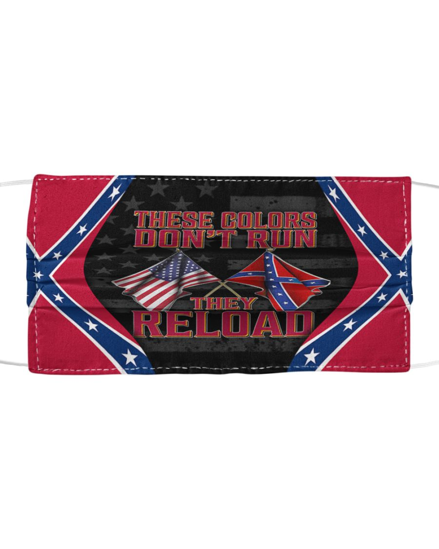 Confederate flag these colors don't run they reload face mask 2