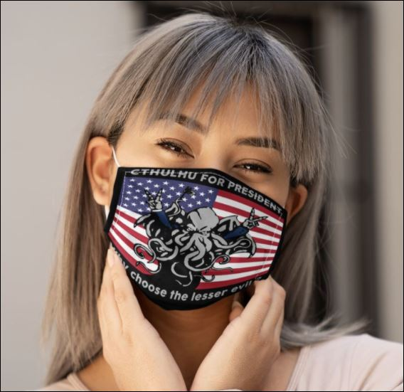 Cthulhu for president why choose the lesser evil face mask