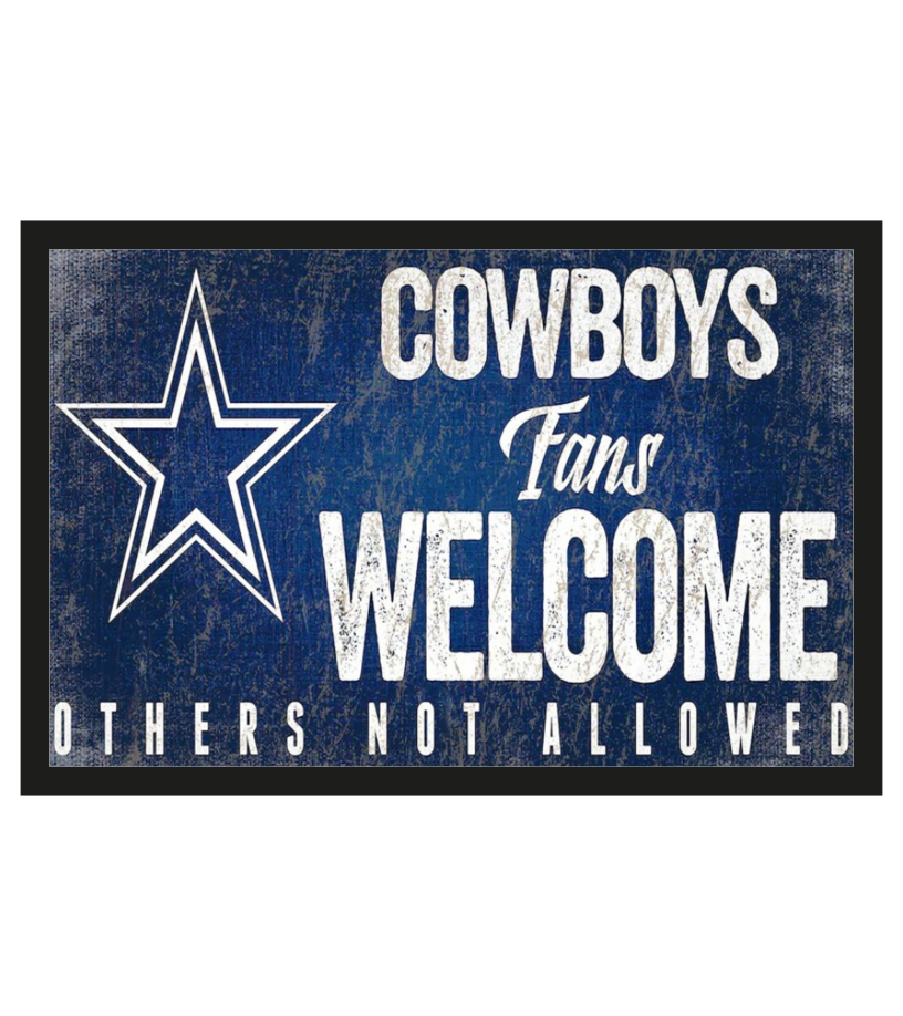 Dallas Cowboys fans welcome others not allowed doormat 1