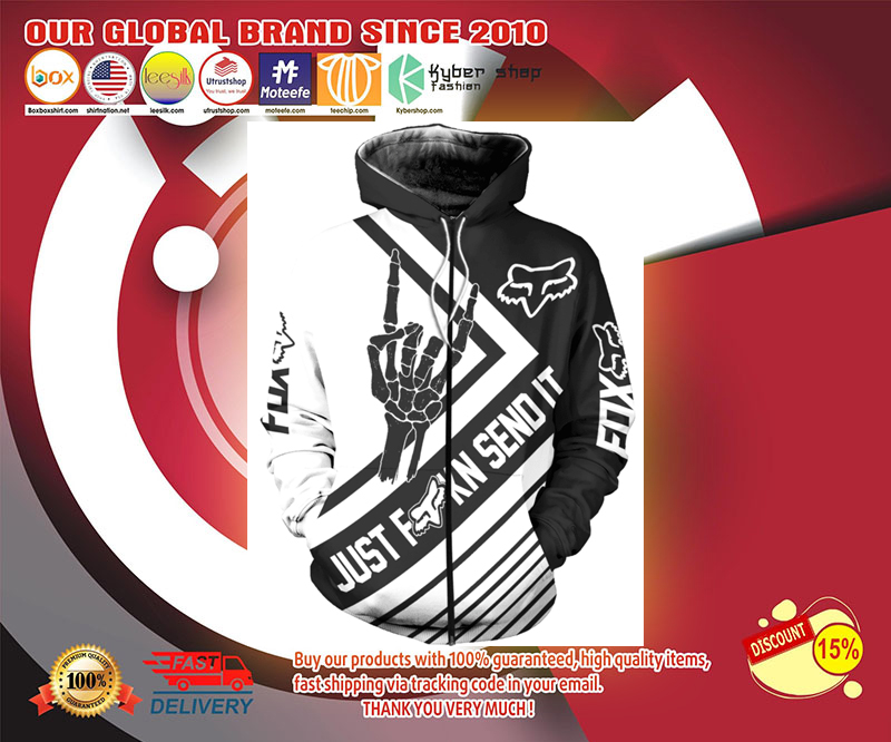Fox racing just fuckn send it 3d over print hoodie - LIMITED EDITION