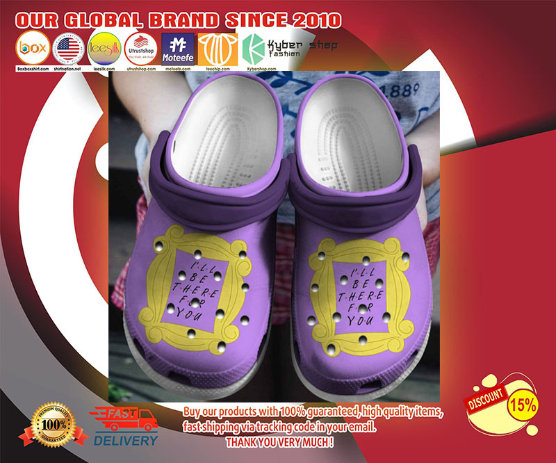 Friends I'll be there for you crocband crocs shoes - LIMITED EDITION