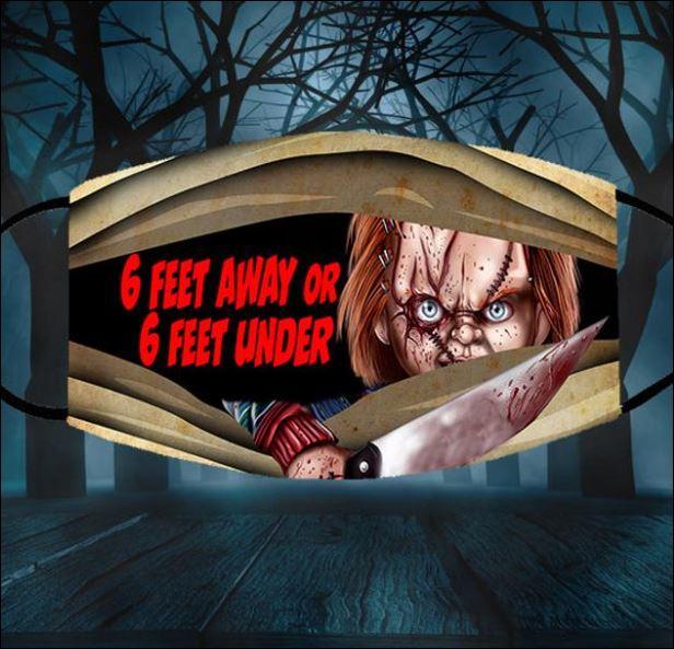 Halloween Chucky 6 feet away or 6 feet under face mask