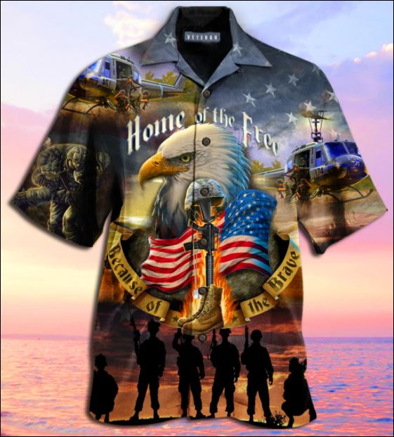 Home of free because of the brave hawaiian shirt
