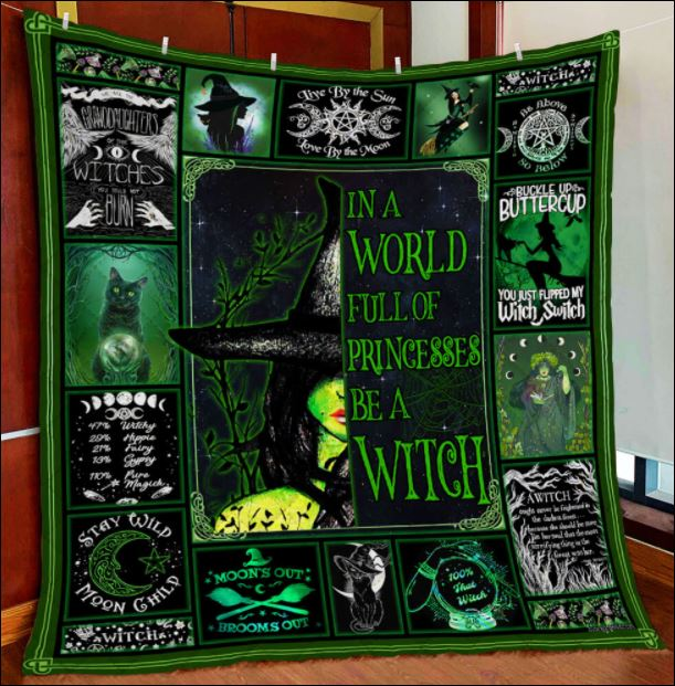 In a world full of princesses be a witch quilt