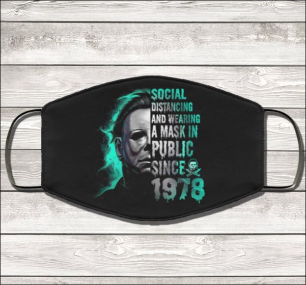 Michael Myers social distancing and wear a mask in public since 1978 face mask