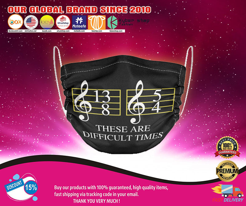 Music These are difficult times face mask1