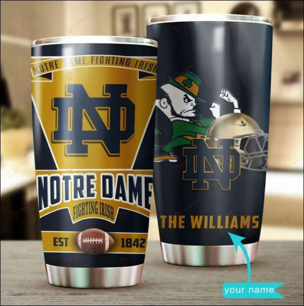 Personalized Notre Dame Fighting Irish est 1842 tumbler