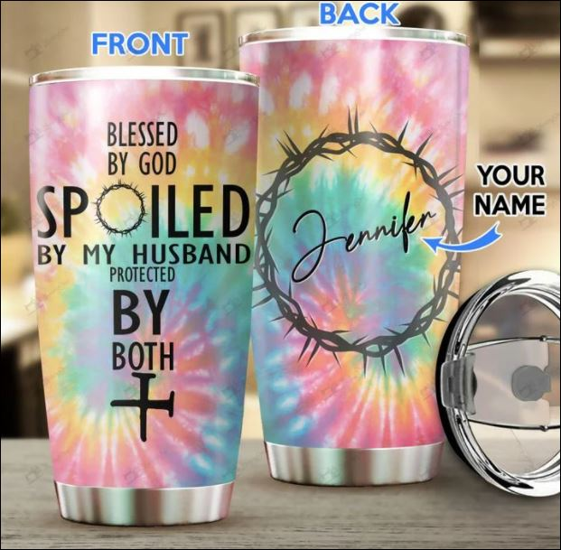 Personalized blessed by God spoiled by my husband protected by both poster